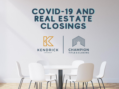 COVID-19 and Real Estate Closings
