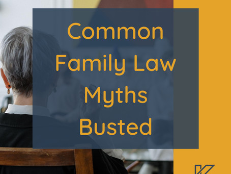 Common Family Law Myths Busted