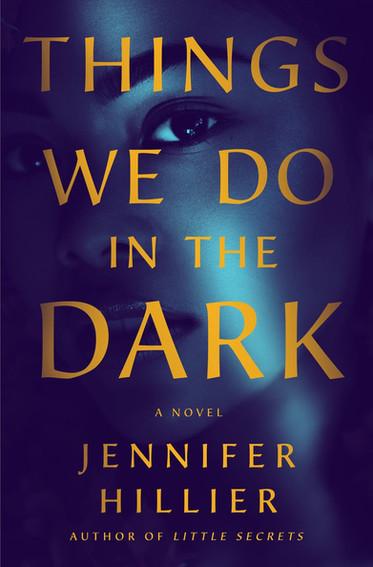 Things We Do in the Dark