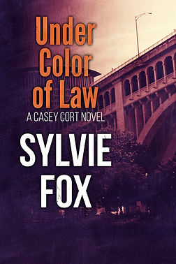 Under Color of Law by Sylvie Fox - A Casey Cort Novel
