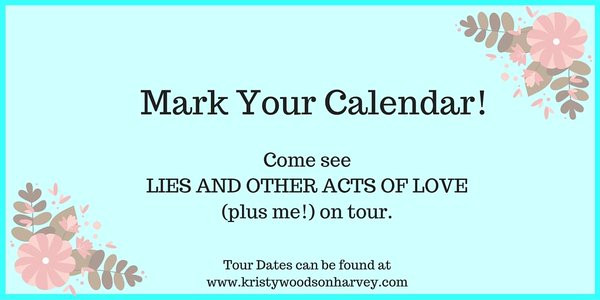 Tour Dates - Lies & Other Acts of Love