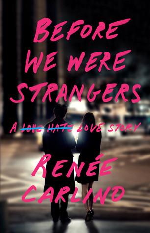 Before e were strangers