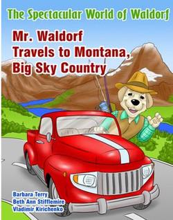 Mr. Waldorf Travels to Montana