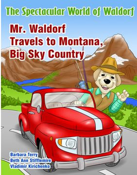 Mr. Waldorf Travels to Montana, Big Sky Country