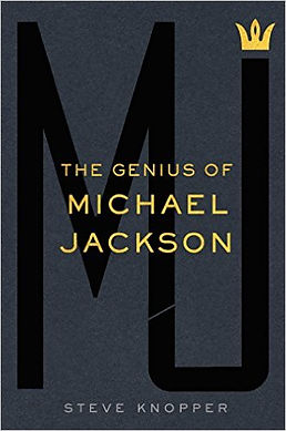 MJ:  The Genuis of Michael Jackson by Steve Knopper