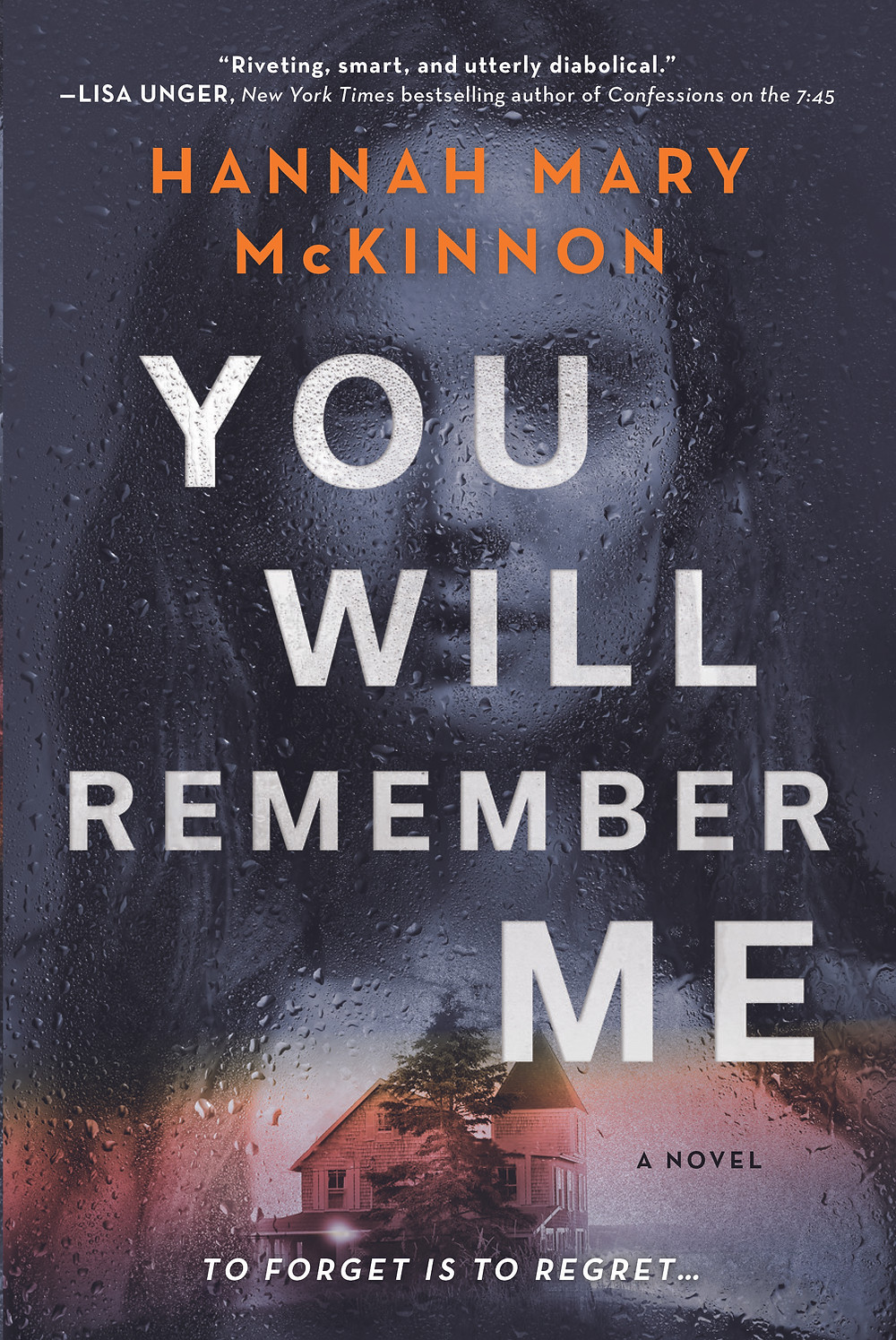 You Will Remember Me Hannah Mary McKinnon