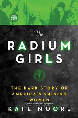 Th Radium Girls (TheDark Story of America's Shining Women)