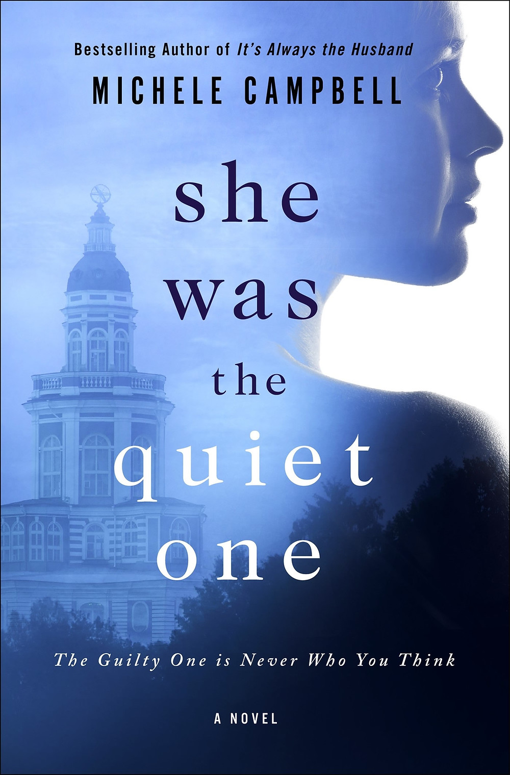 She was the quiet one