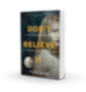 Don't Believe It AU by Charlie Donlea