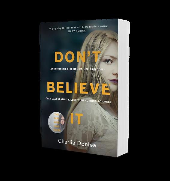 Don't Believe It AU by Charlie Donlea