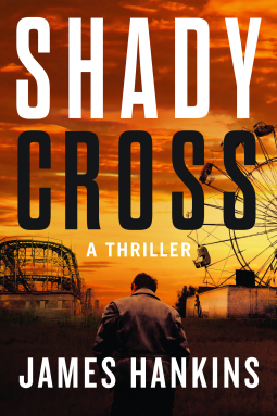 Shady Cross by James Hankins