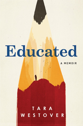 Educated: A Memoir