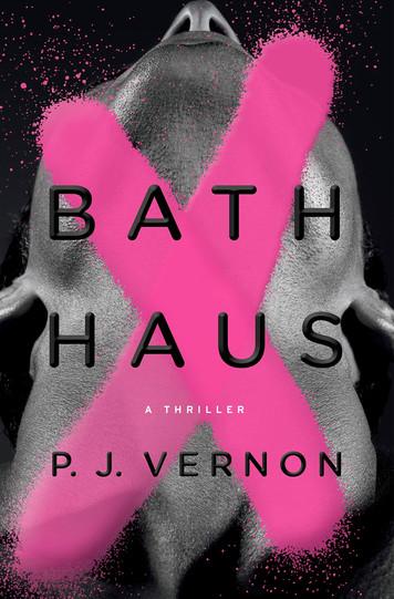 Bath Haus: A Thriller