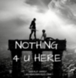 NOTHING 4 U HERE (1).png