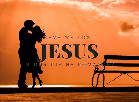 Have we lost Jesus?
