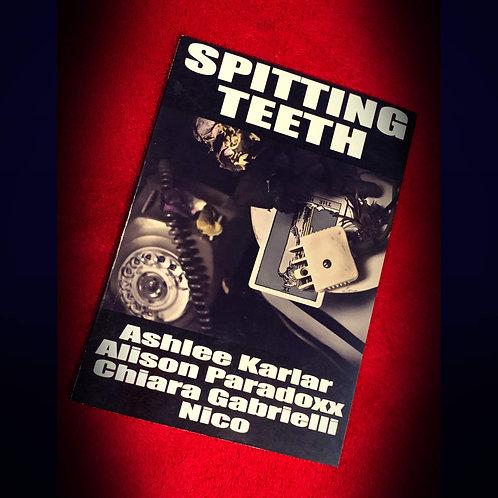 SPITTING TEETH, Published by Paroxysm Press