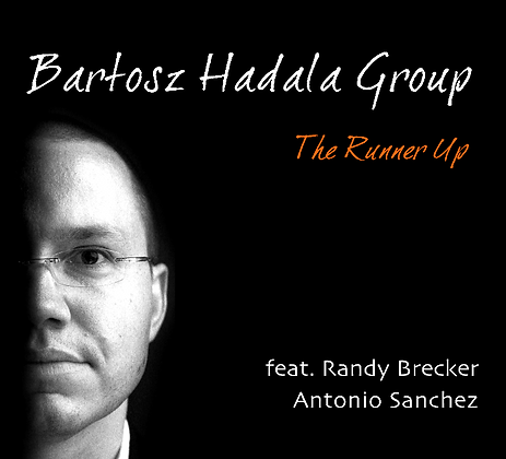 The Runner Up feat. Randy Brecker & Antonio Sanchez