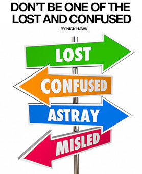 DON'T BE ONE OF THE LOST AND CONFUSED - STRIPLV MAGAZINE