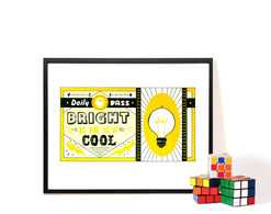 """Screenprinted Poster """"Bright is the New Cool"""""""