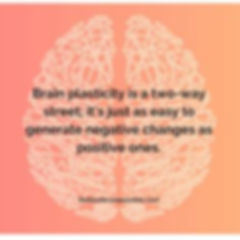 Brain Plasticity Quote 1.jpg