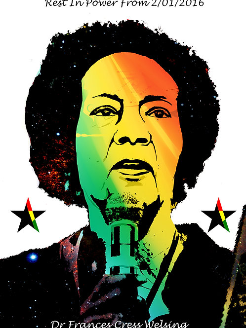 Rest In Power _ Dr Frances Cress Welsing A3 Print