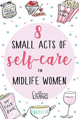 8 Small Acts of Self-Care for Midlife Women.jpeg