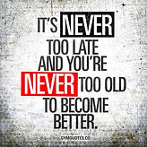 Your never to old to change.jpeg