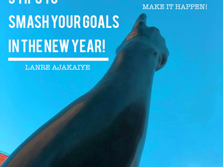 New Year, New Decade, New You?  Five (5) Tips for smashing your goals in the new year!