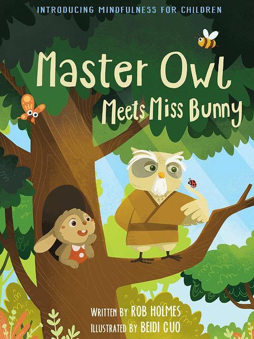 Master Owl meets Miss Bunny