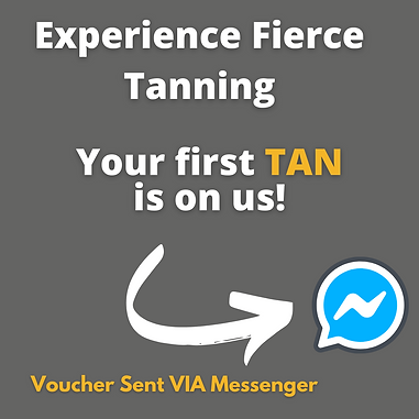 ExperienceFierce Tanning_Your first TAN
