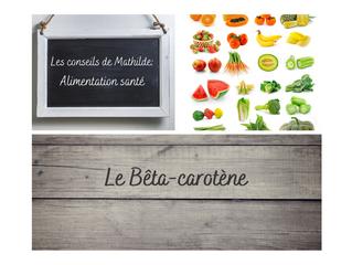 Les conseils de Mathilde: le Bêta-carotène
