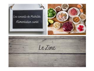 Les conseils de Mathilde: le Zinc
