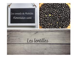 Les conseils de Mathilde: Les lentilles