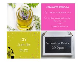 Les conseils de Mathilde: DIY Stick inhalateur Joie de vivre