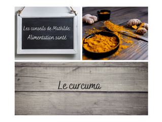 Les conseils de Mathilde: Le Curcuma