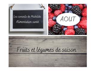 Les conseils naturels de Mathilde: Fruits et légumes d'août