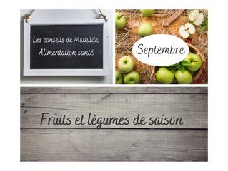 Les conseils de Mathilde: Fruits et légumes de Septembre