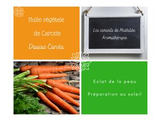Les conseils de Mathilde: L'huile végétale de carotte