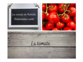 Les conseils de Mathilde: la tomate