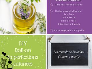 Les conseils de Mathilde: DIY Roll-on imperfections cutanées
