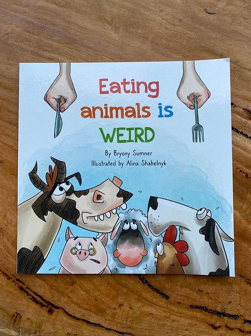 BOOK - Eating Animals Is Weird