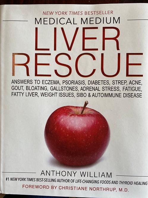 BOOK - Medical Medium, Liver Rescue
