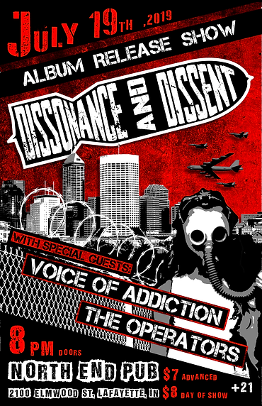 7.19.19 Dissonance & Dissent Album Release Concert Poster. Post apocalyptic. With Voice of Addiction and The Operators.