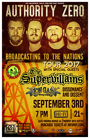 Broadcast to the Nations concert poster for 7/3/17  Authority Zero , The Supervillains, Dissonance & Dissent, and Jon Gazi. at Hi-Fi Indy, in Indianapolis, IN. Ska, Punk, Ska-Punk show.