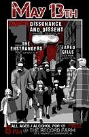 Concert Poster for 5/13/17, Punk / Ska / Folk-Punk: Featuring Dissonance & Dissent (Political Ska-Punk), The Enstrangers (Punk), and Jared Gills (Folk-Punk), in Logansport, IN