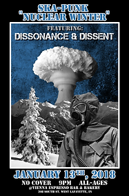 """Concert poster or Ska - Punk """"Nuclear Winter"""" show. Featuring Dissonace & Dissent (Political Ska Punk Band). January 13th, 2018. 9pm. No Cover. Free! All ages show.At Vienna Espresso Bar & Bakery. Gas mask man on a snowy mountain with a nuclear bomb mushroom cloud in the background."""