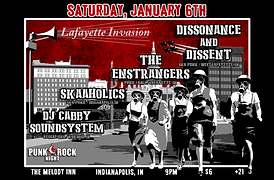 Concert Poster. Punk Rock Night Indianapolis Presents: Lafayette Invasion. Featuring: Dissonancne & Dissen (West Lafayette, Indiana / Ska-punk), The Enstrangers (Lafayette, Indiana / Punk & Roll), Skaaholics (Indianapolis, Indiana / Ska-punk, reggae) and DJ Cabby Soundsystem (Kokomo, Indiana / Reggae-Ska-Roots)