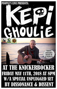 Concert Poster for People' Brewing Company Live Presents: Kepi Ghoulie (Of the Groovie Ghoulies) and Dissonace & Dissent (Unplugged) at The Knickerbocker Saloon. Friday May 11th, 2018. Lafayette, Indiana. Punk, Folk-Punk, Acoustic Punk, Ska-Punk, Political Punk. Sponsored by: Mom & Pop Productions, Failure Records & Tapes, People's Brewing Co.