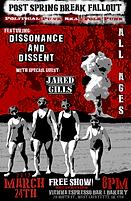 Post Spring Break Fallout Concert Poster, Dissonance & Dissent, Jared Gills 3/24/17