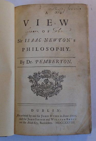 Pemberton ,A VIEW OF SIR ISAAC NEWTON'S PHILOSOPHY